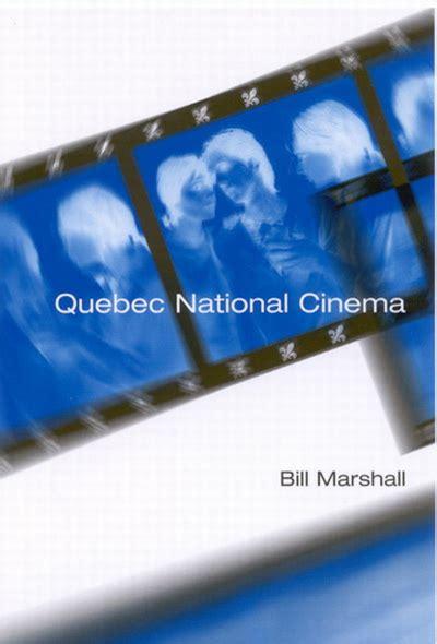film studies queen s university quebec national cinema mcgill queen s university press