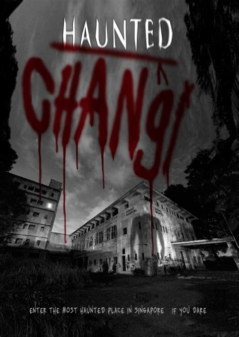 Watch Haunted Changi 2010 Haunted Changi Watch Full Movies Online Download Movies Online 1080p Hd Hdq Mp4 Avi Tube