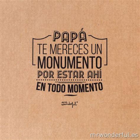 de regalo te mereces frase de mr wonderful para el dia del padre decoraci 243 n el dia del padre el dia