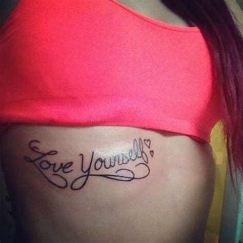 love yourself tattoo yourself tattoos i like