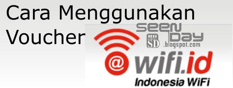 Voucher Wifi Id Bulanan cara login menggunakan voucher wifi id telkom wifi id seen day
