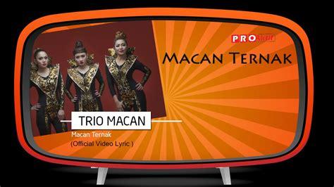 download mp3 jaran goyang trio macan download trio macan macan ternak mama cantik anter anak