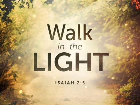 Walk In The Light walk in the light words of