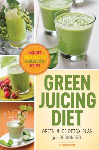 Green Detox Diet Plan by 12 Best Juicing Books Excellent Sources For A Healthy