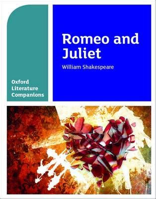 oxford literature companions romeo and juliet by annie fox peter buckroyd waterstones
