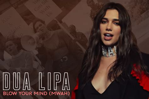 your mind mwah dua lipa premieres feisty your mind mwah