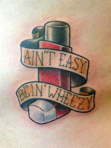 it ain t easy being wheezy tattoo a new spin on asthma tattoos by walter quot sausage quot frank