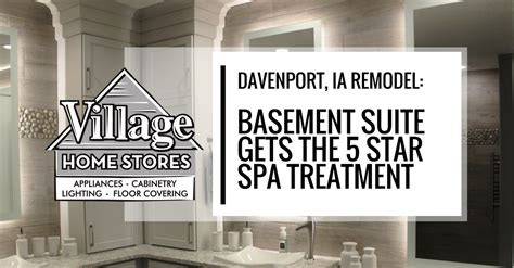 remodeled davenport ia bathroom by village home stores