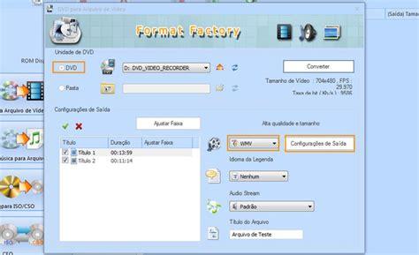 format factory converter quais formatos format factory como converter o conte 250 do de dvds para
