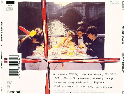 happy birthday altered images mp3 download music blog of saltyka and his friends altered images