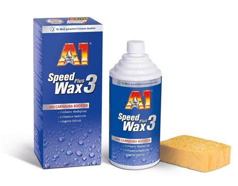 Teuerstes Auto Wax by Dr Wack A1 Speed Wax Plus 3 500 Ml 2730 De Auto