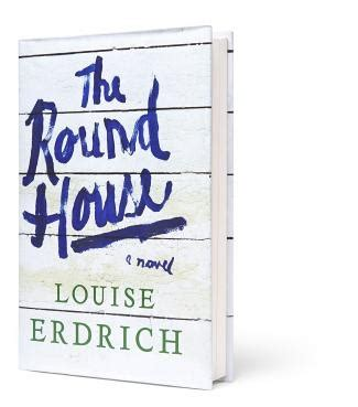 the round house louise erdrich the round house by louise erdrich books pinterest