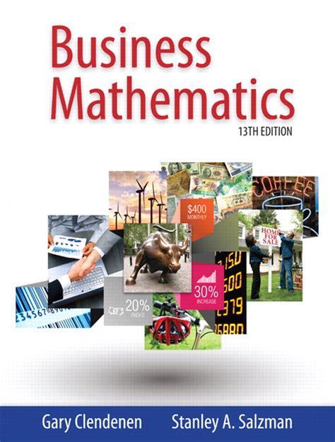 Business Math clendenen salzman business mathematics pearson