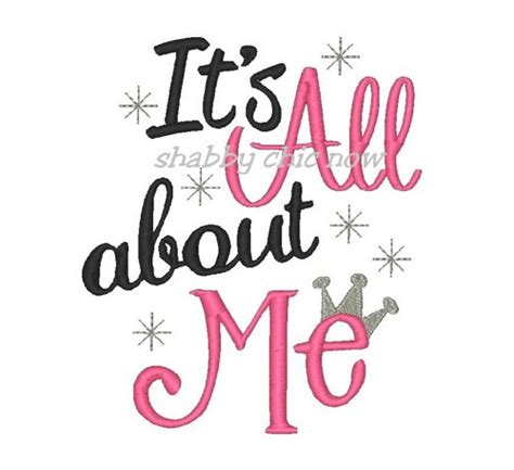 About Me Me Me - it s all about me with crown embroidery design