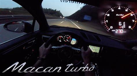 porsche macan acceleration porsche macan turbo autobahn test drive acceleration