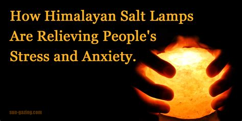 himalayan salt l anxiety this is the way himalayan salt ls are relieving people