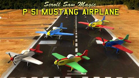 wood toy plans p  mustang airplane youtube