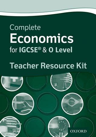 complete economics for cambridge 0198399413 9780199129591 complete economics for igcse and o level teacher resource kit by brian titley