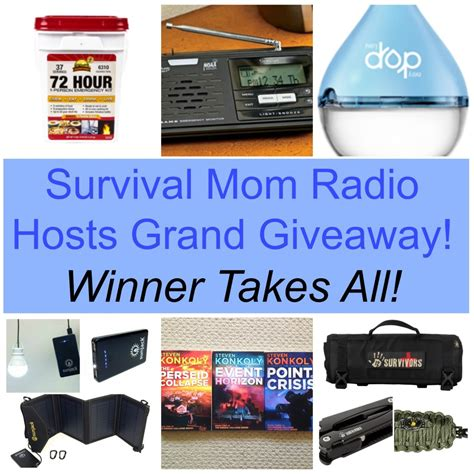 Mom Giveaways - survival mom radio network hosts grand giveaway survival mom
