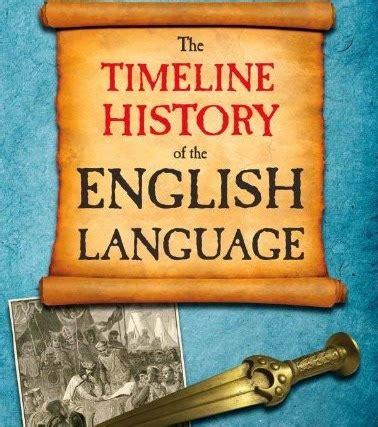 biography of english language pdf rt timeline 171 the history of the english language