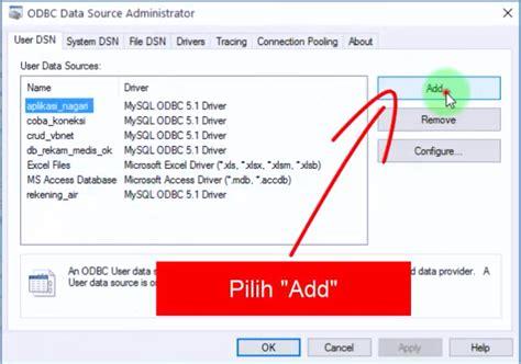 cara membuat koneksi database mysql menggunakan odbc 7 kemudian akan til tab odbc kemudian silahkan anda