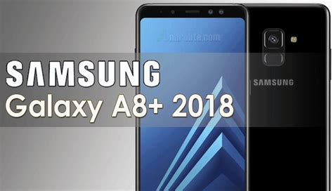 Harga Samsung A8 2018 Resmi update harga samsung galaxy a8 plus a8 terbaru 2019