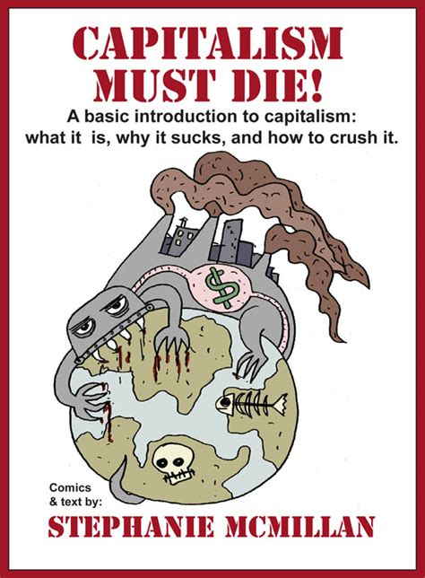 why liberalism failed politics and culture books capitalism must die your economic guidebook to revolution