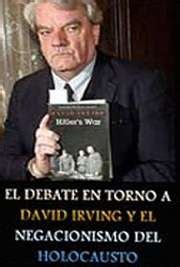 libro denying the holocaust the el debate en torno a david irving y el negacionismo del holocausto por jos 233 r rodriguez