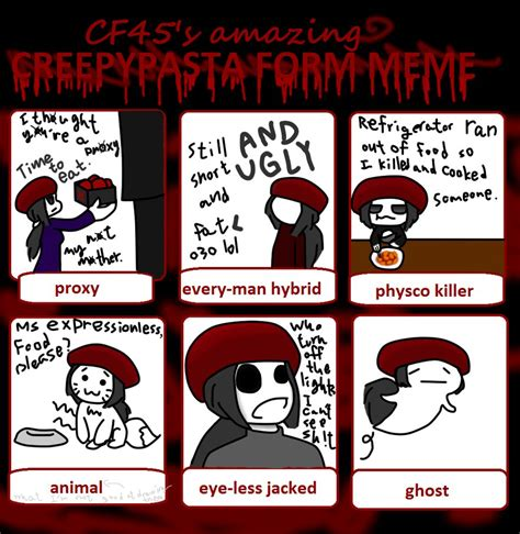 Creepypasta Memes - creepypasta form meme by jamiecheater on deviantart