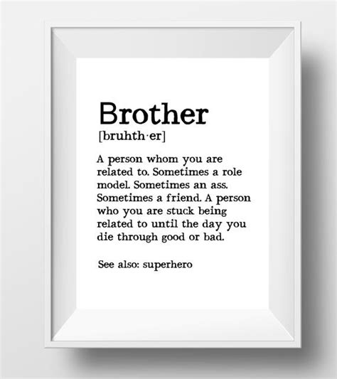 printable brother quotes brother gift ideas brother print brother definition big