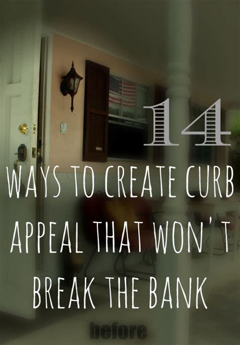 how to create curb appeal 14 curb appeal ideas
