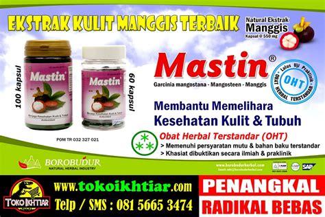 Obat Herbal Mastin manfaat kulit manggis bagi kecantikan viakesehatanpusat