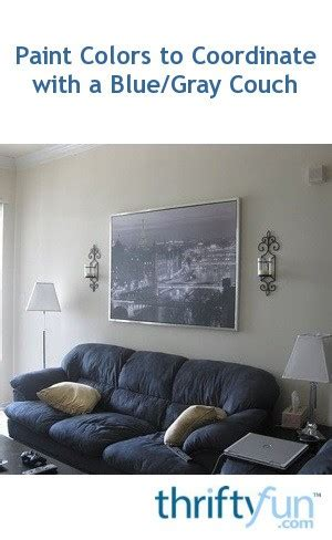 paint colors  coordinate   bluegray couch thriftyfun