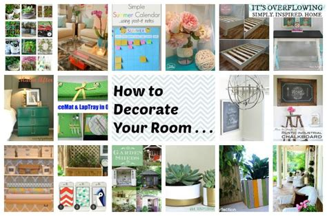 how to decorate ur home how to decorate your room lots of great ideas quot diy