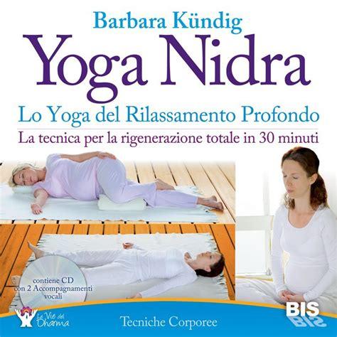yoga nidra libro barbara barbara k 252 ndig