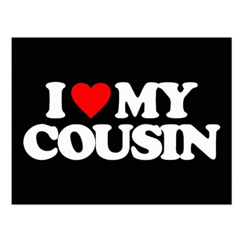 i love my cousin postcard zazzle