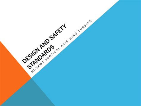 design criteria and safety design and safety standards