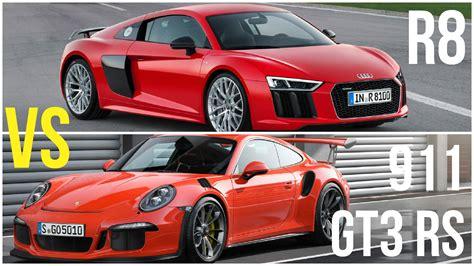 Audi R8 Vs Porsche Gt3 by 2016 Audi R8 Vs Porsche 911 Gt3 Rs Comparison