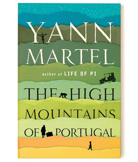 Pdf High Mountains Portugal Novel by Review The High Mountains Of Portugal By Yann Martel