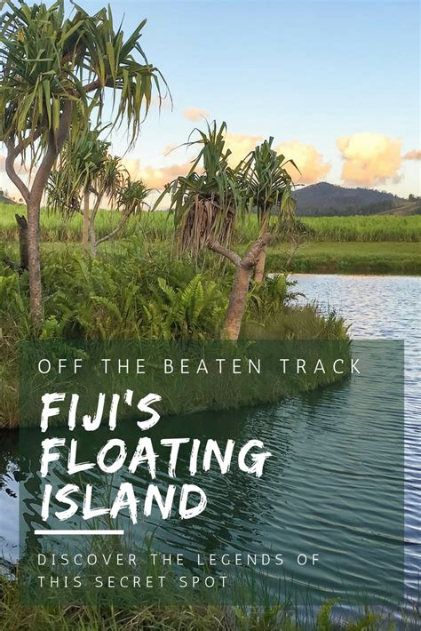 The Floating Island fiji s floating island secrets of the floating island