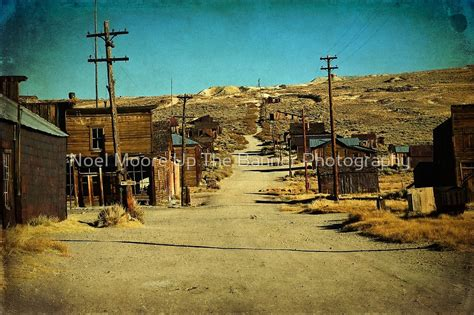 unique towns in the us quot old mining gold ghost town great wild west of california
