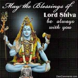 may the blessings of lord shiva be always with you   desicomments