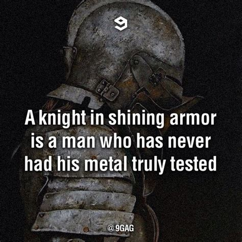 Knight In Shining Armor Meme - knight in shining armor quotes quotesgram