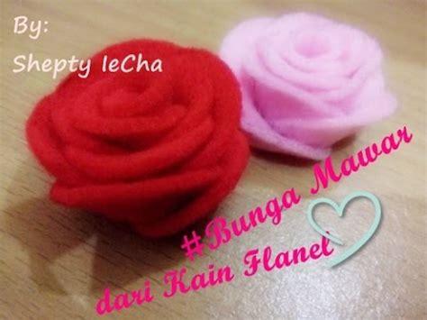 membuat bunga mawar  kain flanel youtube