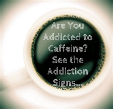 Am I Addicted To Caffeine   Signs Of Caffeine Addiction