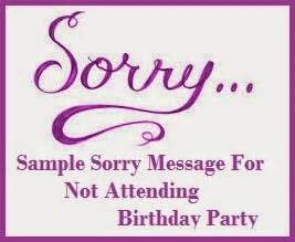 sorry messages not attending birthday