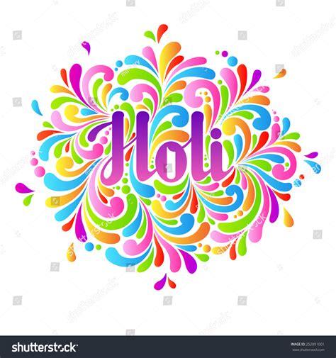 Invitation Letter For Holi Colorful Celebration Ornate Splash Holi Background Stock