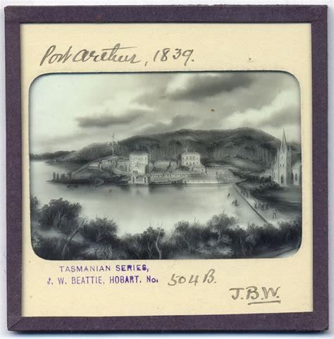 Port Arthur Social Security Office by Lantern Slide Of Port Arthur Diemen S Land 1839