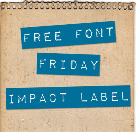 dafont impact free font friday impact label charming ink