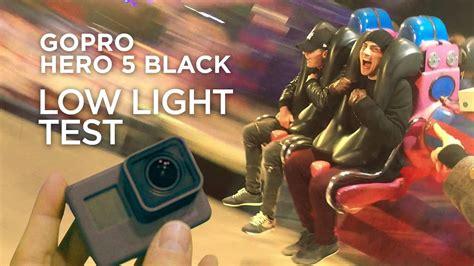 gopro hero 5 status light gopro hero 5 black low light performance test youtube